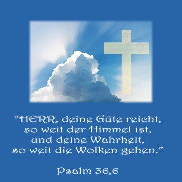 Heiraten und Hochzeit - Bibelvers der Woche, Psalm 36,6