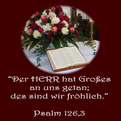 Heiraten und Hochzeit , Bibelvers, Psalm 126